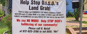 The Endangered Neighborhood and DISD